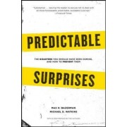 Predictable Surprises by Max H. Bazerman