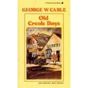 Old Creole Days by George W. Cable