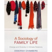 A Sociology of Family Life by Deborah Chambers