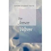 Oxford Student Texts: Volpone by Ben Jonson