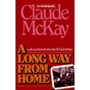 A Long Way from Home by Claude McKay