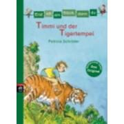 Timmi Und Der Tigertempel by Patricia Schr