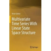 Multivariate Time Series with Linear State Space Structure 2016 by Victor Gomez