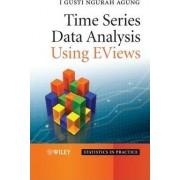 Time Series Data Analysis Using eViews by I. Gusti Ngurah Agung