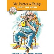 Mr.Putter and Tabby Toot the Horn by Cynthia Rylant