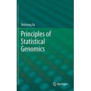 Principles of Statistical Genomics by Shizhong Xu