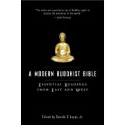 Modern Buddhist Bible # by Donald S. Lopez