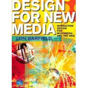 Designing Multimedia and the Web by Lon Barfield