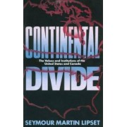Continental Divide by Seymour Martin Lipset