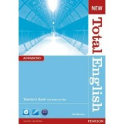New Total English Advanced Teacher's Book and Teacher's Resource CD Pack by Will Moreton