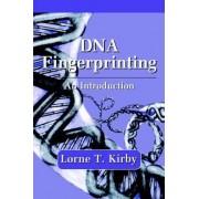 DNA Fingerprinting by Lorne T. Kirby