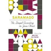 The Gospel According to Jesus Christ by Jose Saramago