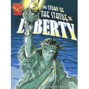 The Story of the Statue of Liberty by Xavier W Niz