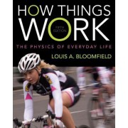 How Things Work by Louis A. Bloomfield