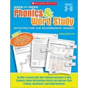 Week-By-Week Phonics & Word Study Activities for the Intermediate Grades by Wiley Blevins
