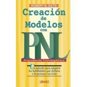 Creacion de Modelos Con Pnl by Robert Dilts