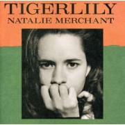 Natalie Merchant - Tigerlily (0075596174527) (1 CD)