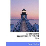 Some Modern Conceptions of Natural Law by Marie T Collins