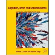 Cognition, Brain, and Consciousness by Bernard J. Baars
