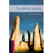 The Oxford Bookworms Library: Starter Level: The White Stones by Lester Vaughan