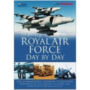 Royal Air Force Day by Day by Air Commodore Graham Pitchfork