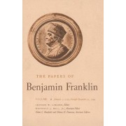 The Papers of Benjamin Franklin: January 1, 1735 Through December 31, 1744 Volume 2 by Benjamin Franklin