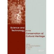 Science and Technology for the Conservation of Cultural Heritage by Miguel Angel Rogerio-Candelera