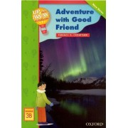 Up and Away Readers: Level 3: Adventure with a Good Friend: Adventure with Good Friend Reader 3B by Terence G. Crowther