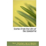 Stories from the Life of the Wonderful by Nina L McFadyen