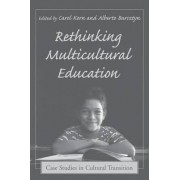 Rethinking Multicultural Education by Carol Korn-Bursztyn