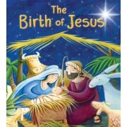 The My First Bible Stories New Testament: The Birth of Jesus by Katherine Sully