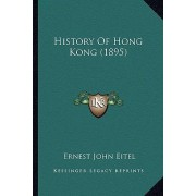 History of Hong Kong (1895) by Ernest John Eitel