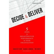 Decide and Deliver by Marcia W. Blenko