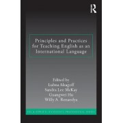 Principles and Practices for Teaching English as an International Language by Lubna Alsagoff
