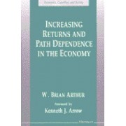 Increasing Returns and Path Dependence in the Economy by W.Brian Arthur