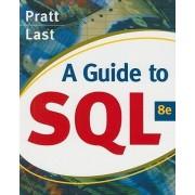 A Guide to SQL by Philip J. Pratt