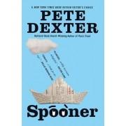 Spooner by Pete Dexter