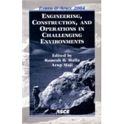 Engineering,Construction,and Operations in Challenging Environments by Ramesh B. Malla