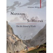 Napoleon & St Helena by Johannes Willms