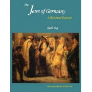 Jews of Germany by Ruth Gay