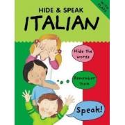 Hide & Speak Italian by Catherine Bruzzone