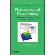 Pharmaceutical Data Mining by Konstantin V. Balakin