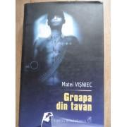 Groapa Din Tavan Vol.2 - Matei Visniec