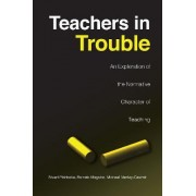 Teachers in Trouble by Stuart Piddocke