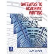 Gateways to Academic Writing by Alan Meyers