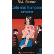 Cele mai frumoase creiere - Silviu Gherman