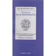 Cat de destept esti Testeaza-ti IQ-ul matematic - Thomas J. Craughwell