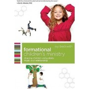 Formational Children's Ministry by Ivy Beckwith