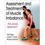 Assessment and Treatment of Muscle Imbalance:The Janda Approach by Phil Page