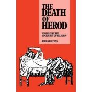 The Death of Herod by Professor Richard K. Fenn